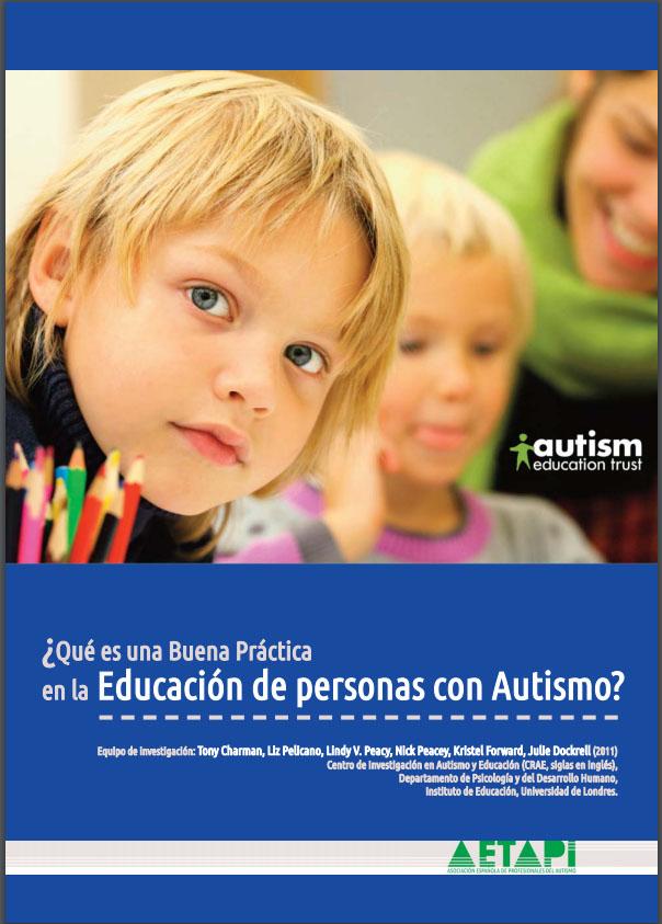 ¿Qué es una Buena Práctica en la Educación de personas con Autismo?