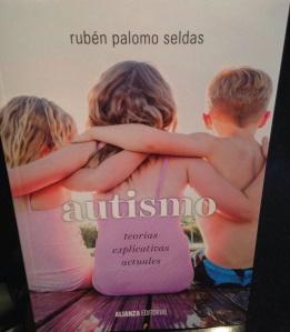 """Autismo. Teorías explicativas actuales"""""""